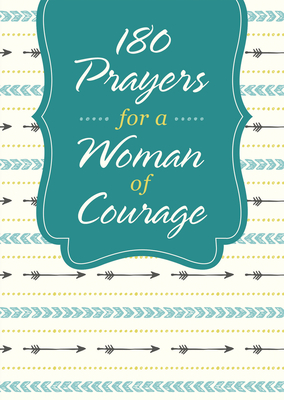 Image for 180 Prayers for a Woman of Courage