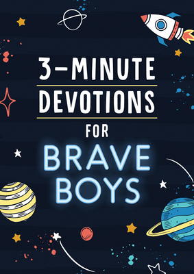 Image for 3-Minute Devotions for Brave Boys