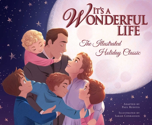Image for IT'S A WONDERFULLIFE: THE ILLUSTRATED HOLIDAY CLASSIC
