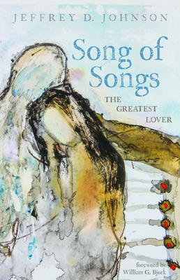 Image for Song of Songs: The Greatest Lover