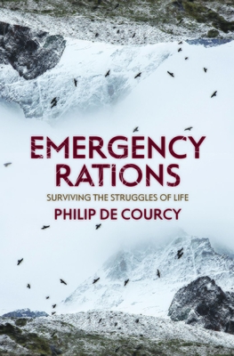 Image for Emergency Rations: Surviving the Struggles of Life