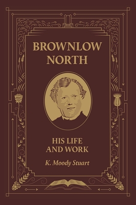 Image for Brownlow North: His Life and Work