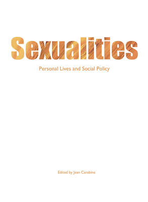Image for Sexualities: Personal lives and social policy