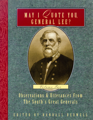 Image for MAY I QUOTE YOU, GENERAL LEE: VOLUME II