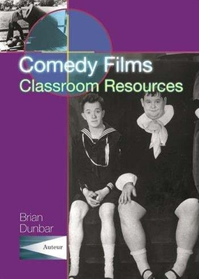 Image for Comedy Films: Classroom Resources (Teacher's Guides and Classroom Resources)