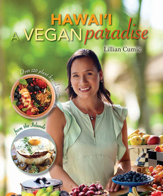 Image for Hawaii a Vegan Paradise: Over 120 Plant-Based Recipes from the Islands