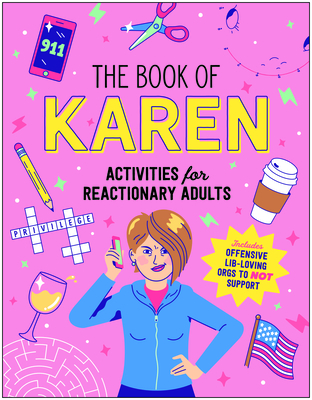 Image for The Book of Karen: Activities for Reactionary Adults