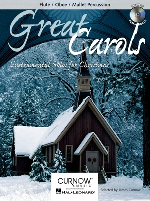 Image for Great Carols: Flute/Oboe/Mallet Percussion - Grade 3-4 (Curnow Play-Along Book)