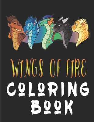 Image for wings of fire coloring book: Wings Of Fire Dragons Coloring Book gift for Kids!